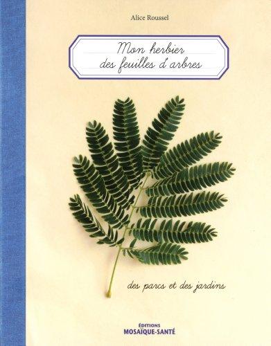 Herbier Des Feuilles D'Arbres.Des Parcs Et Des Jardins (Mon)