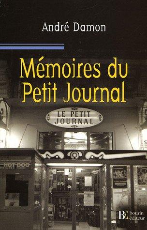 9782849410219: M�moires du Petit Journal : Itin�raire d'un gar�on de caf� aveyronnais