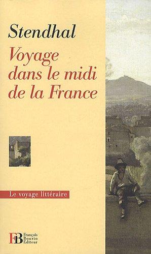 9782849411797: Voyage dans le midi de la France