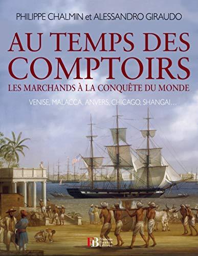 Au temps des comptoirs: Alessandro Giraudo, Philippe Chalmin