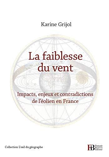 FAIBLESSE DU VENT (LA): GRIJOL KARINE