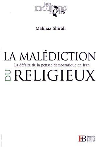 La malediction du religieux: Mahnaz Shirali
