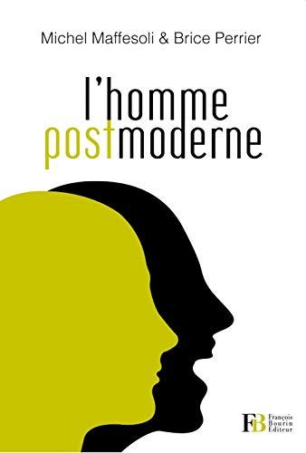 HOMME POSTMODERNE (L'): MAFFESOLI MICHEL