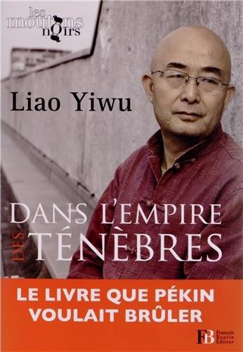 9782849413623: Dans l'empire des ténèbres : Un écrivain dans les geôles chinoises
