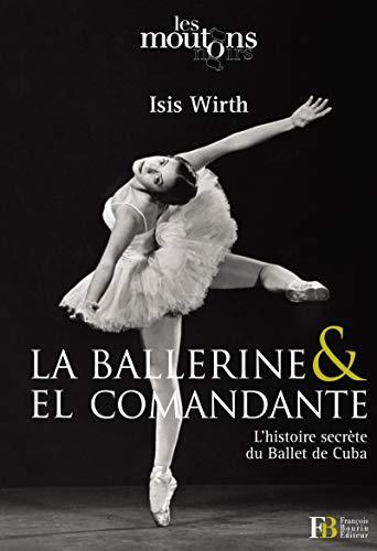 La ballerine & el comandante: Isis Wirth