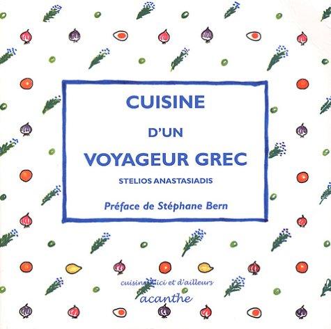 9782849420041: Cuisine d'un voyageur grec