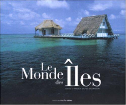 9782849420720: Le Monde des �les
