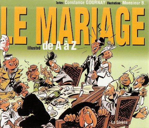 9782849460405: Le mariage illustré de A à Z (French Edition)
