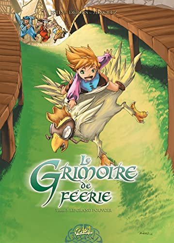 GRIMOIRE DE FÉERIE T02 : LE GRAND POUVOIR: ISTIN JEAN-LUC