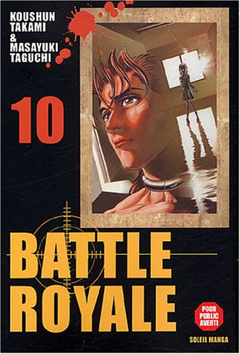9782849461488: Battle Royale, Tome 10 (French Edition