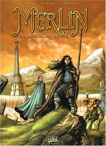 9782849461570: Merlin La quête de l'épée, Tome 1 : Prophétie