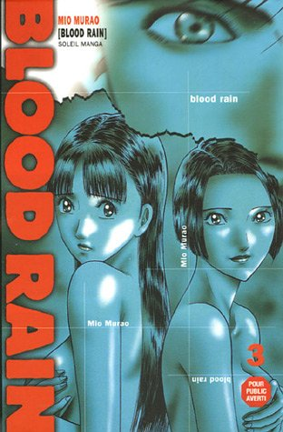 9782849461969: Blood Rain, Tome 3 (French Edition)