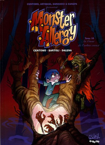 9782849462737: Monster Allergy, Tome 10 : Au Coeur de l'arbre creux