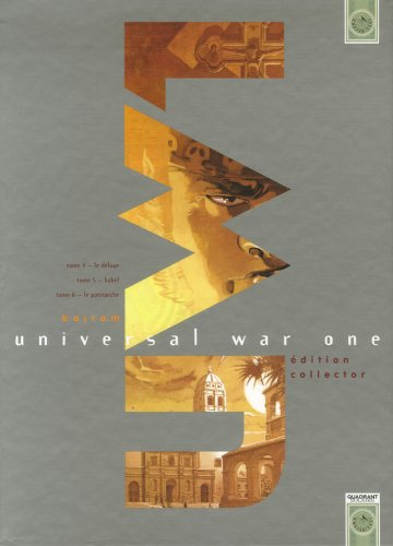9782849463260: Universal War One : Coffret 3 volumes : Tome 4, Le déluge ; Tome 5, Babel ; Tome 6, Le patriarche : Edition collector
