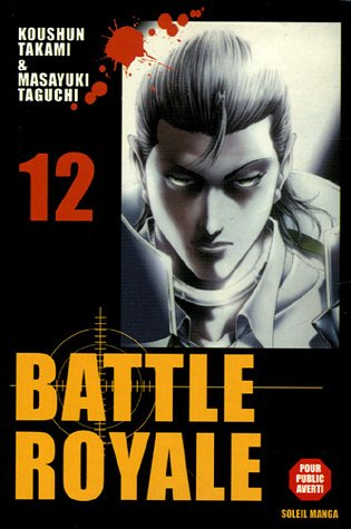 9782849463321: Battle Royale, 12 (French Edition)