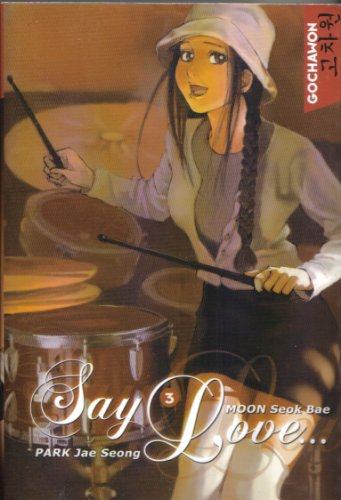 9782849463987: Say Love, Tome 3 :