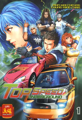 9782849465202: Top Speed underground, Tome 1