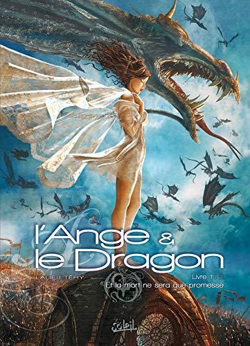 9782849467046: L'Ange et le Dragon T01: Et la mort ne sera que promesse (Générales) (French Edition)