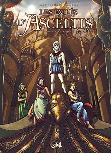 EXILÉS D'ASCELTIS T01 (LES) : LE MESSAGER BLANC: JARRY NICOLAS