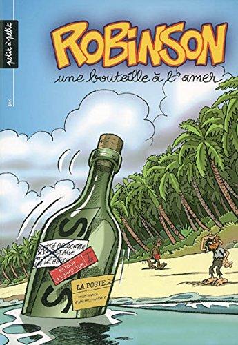 9782849490082: Robinson, Tome 2 : Une bouteille à l'amer