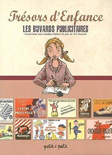 9782849490501: Les buvards publicitaires : Avec cotations lettrés de près de 700 buvards