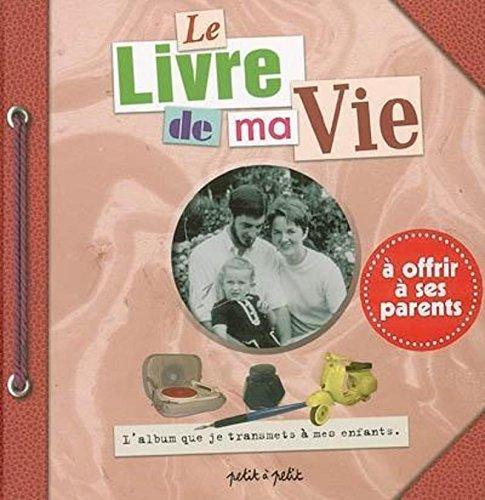 9782849490525: Le livre de ma vie (French Edition)
