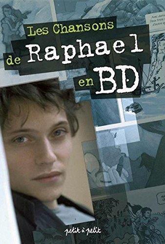 9782849490563: Les Chansons de Raphael en BD