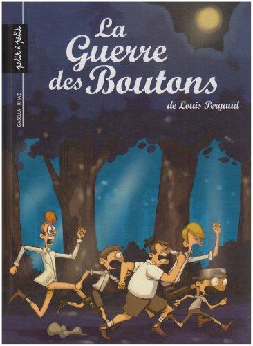 La Guerre des Boutons, Tome 2 : Pergaud, Louis, Gabella,