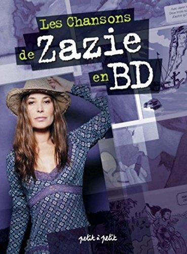 9782849490969: Les chansons de Zazie en BD