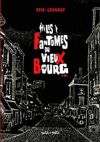 9782849491379: Les Fant�mes du Vieux Bourg