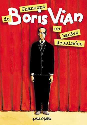 9782849491669: les chansons de Boris Vian en bandes dessinées