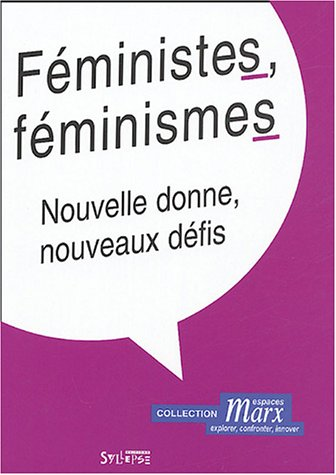 9782849500200: Féministes, féminismes (French Edition)