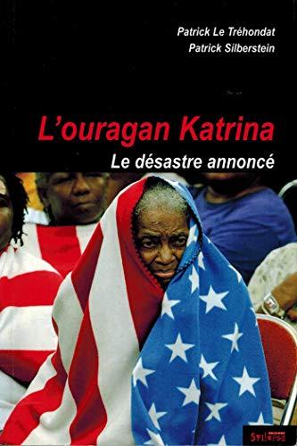 9782849500804: L'ouragan Katrina : Le désastre annoncé
