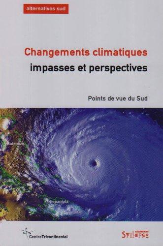 9782849501016: Changements climatiques : Impasses et perspectives