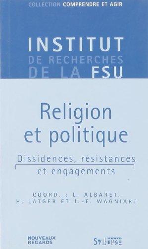 9782849501221: Religion et politique : dissidences, résistances et engagements