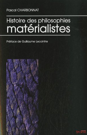 9782849501245: Histoire des philosophies matérialistes