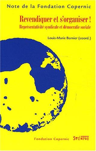 9782849501634: Revendiquer et s'organiser ! (French Edition)