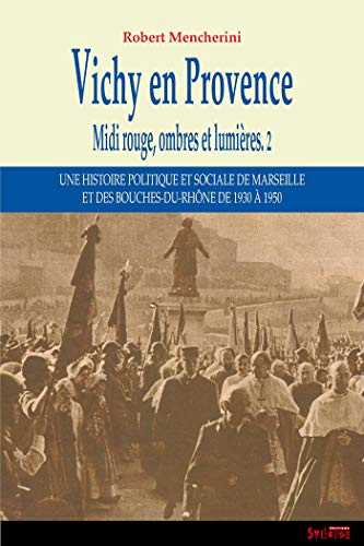 Midi rouge, ombres et lumières : Volume 2 (French Edition): Robert Mencherini
