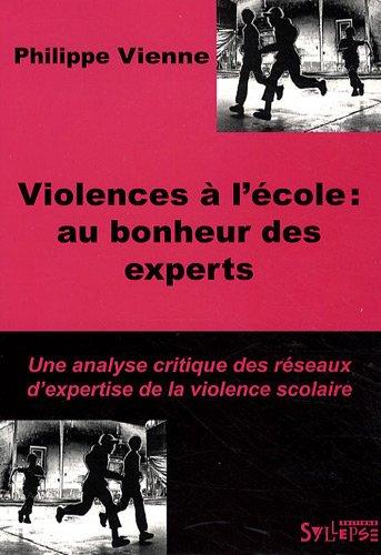 Violences à l'école (French Edition): Philippe Vienne