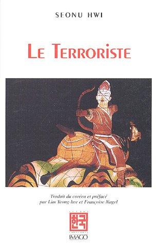 LE TERRORISTE: HWI SEONU