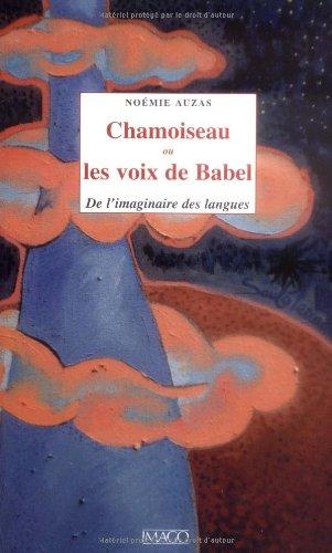 Chamoiseau ou Les voix de Babel (French Edition): Noémie Auzas