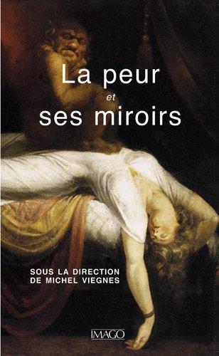 9782849520772: La peur et ses miroirs