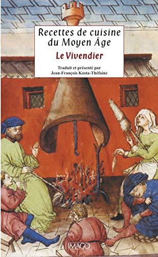 9782849520819: Recettes de cuisine du Moyen-Age : Le Vivendier