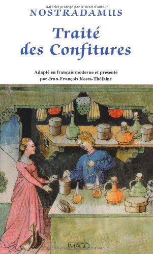 9782849520956: Traité des Confitures (French Edition)