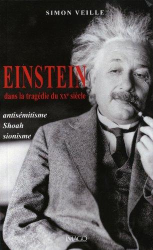 Einstein dans la tragédie du XXe siècle: Simon Veille