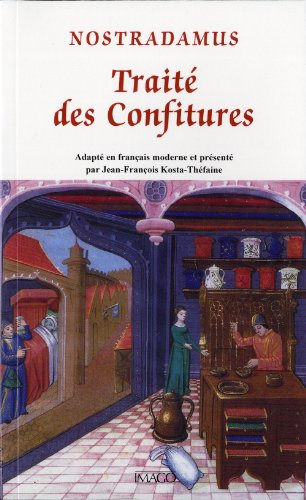 9782849526118: Trait� des confitures