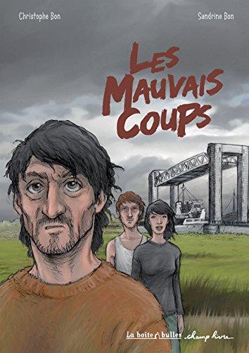 MAUVAIS COUPS (LES): BON SANDRINE
