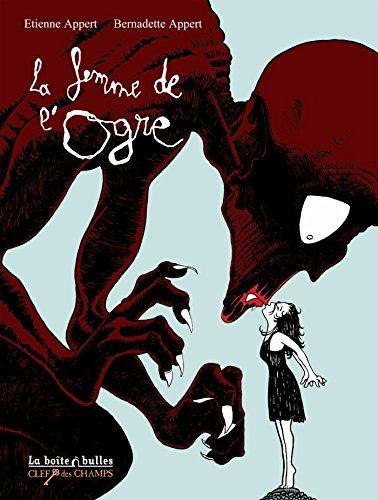 FEMME DE L'OGRE (LA): APPERT �TIENNE