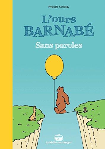 9782849531402: l'ours Barnabé ; sans parole