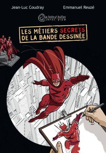 9782849531655: Les métiers secrets de la bande dessinée